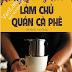 HỌC QUẢN LÝ CỬA HÀNG VẢI KÝ THEO CÁCH LÀM CHỦ QUÁN CAFE