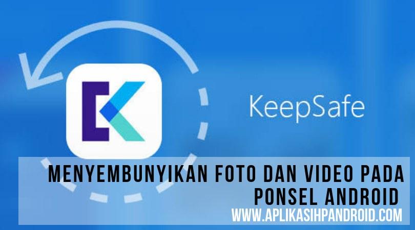Menyembunyikan Foto dan Video pada Ponsel Android