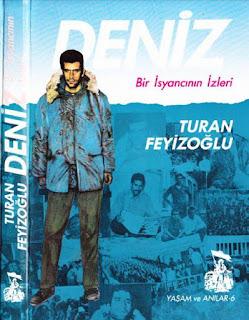 Turhan Feyizoğlu - Deniz Bir İsyancının İzleri