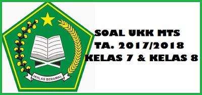 merupakan file soal terbaru yang akan kami bagikan dalam postingan kali ini khusus untuk  Soal UKK Akidah Akhlak MTs Kelas 7 dan Kunci Jawabannya Tahun 2018