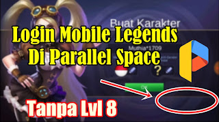 Cara Login Mobile Legends Di Parallel Space Tanpa Level 8