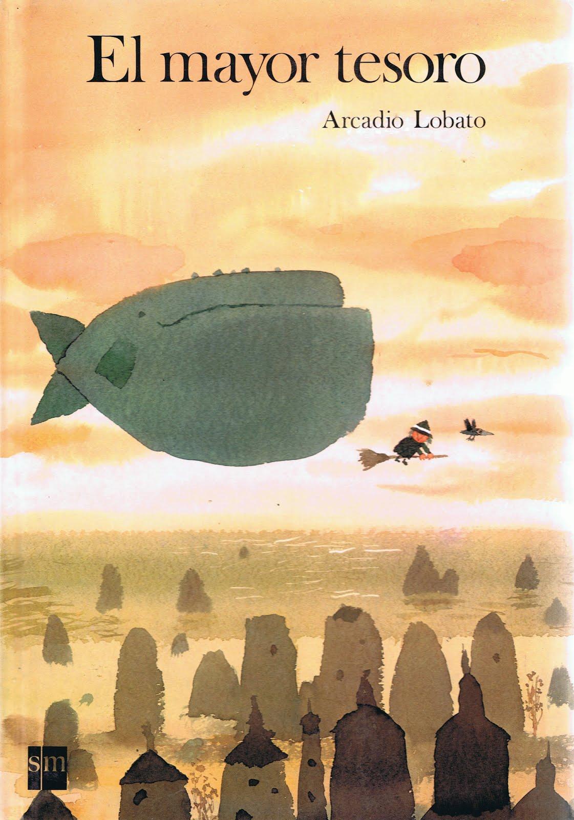 Arcadio Lobato es un gran acuarelista cuya sensibilidad se palpa en las  ilustraciones para niños. Su obra ha sido reconocida internacionalmente en  la ... 1720554b5e980