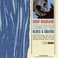 DOM MARIANI - Homespun blues and greens