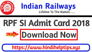 RPF SI Constable Admit Card 2018
