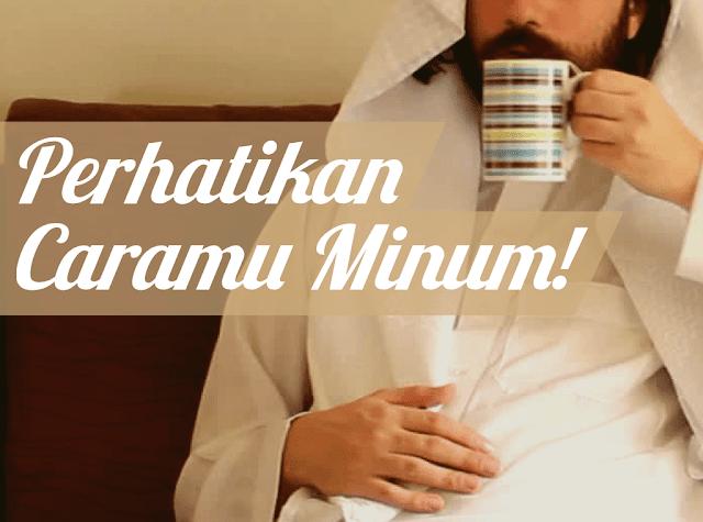 Cara Minum Rasulullah, Agar Terhindar dari Perbuatan Maksiat