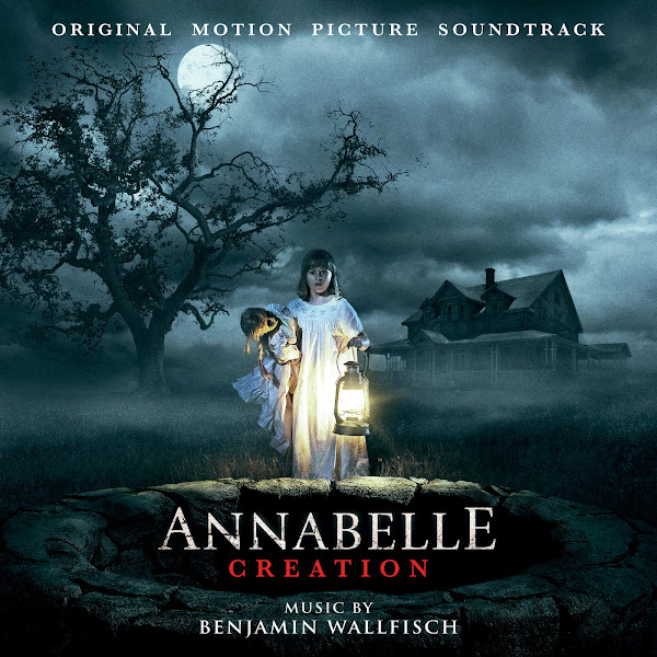 Benjamin Wallfisch - Annabelle: Creation (Original Motion Picture Soundtrack) Cover