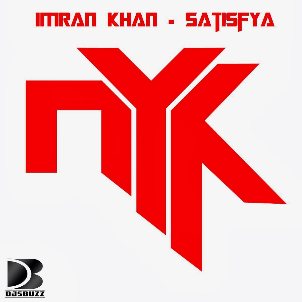 Download Lagu Imran Khan Satisfya: Satisfya BY DJ NYK Remix