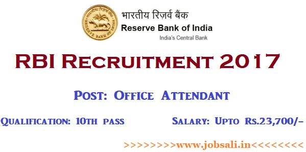 RBI Recruitment 2017, RBI Office Attendant recruitment 2017, Bank jobs 2018