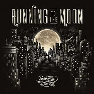 Smokey Joe & The Kid – Running to the Moon (2016) [CD] [FLAC+320]