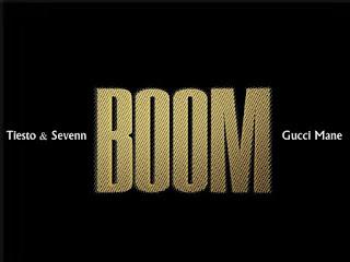 Tiesto & Sevenn – Boom Ft Gucci Mane