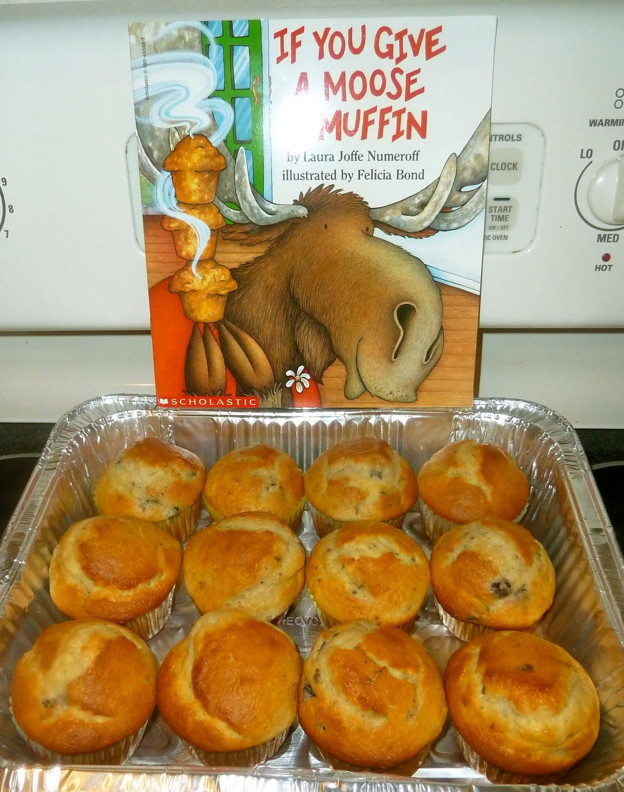 We Had A Lot Of Fun With If You Give A Moose A Muffin