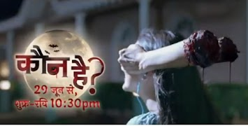 Colors TV Kaun Hai TV Serial wiki timings, Barc or TRP rating this week, The Star Cast of India Kaun Hai