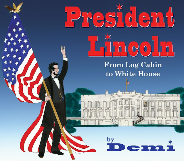 http://www.barnesandnoble.com/w/president-lincoln-demi/1122274149?ean=9781937786502