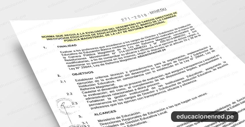 MINEDU publicó Norma Técnica que regula la Evaluación del Desempeño en Cargos Directivos 2018 (R. M. N° 271-2018-MINEDU) www.minedu.gob.pe