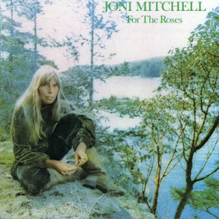 Joni Mitchell, For the Roses