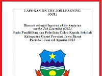 Laporan On The Job Learning (OJL) Cakep Lengkap dengan Lampiran