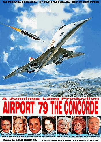 The Film I've Just Seen: AIRPORT 79 THE CONCORDE: a decade ...