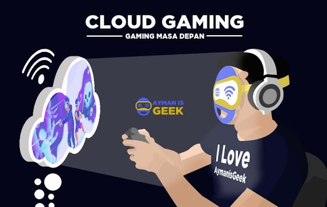 Apa itu Cloud gaming ? Inovasi teknologi industri game masa depan ?