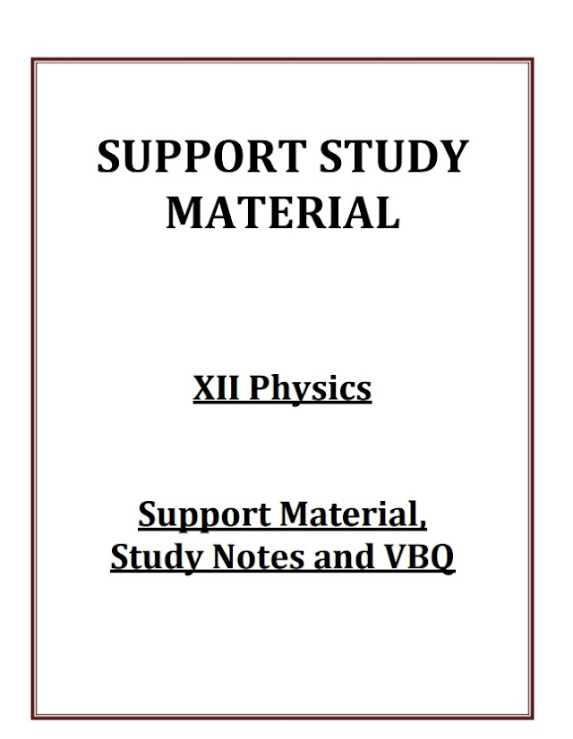 SUPPORT STUDY MATERIAL CLASS 12 PHYSICS