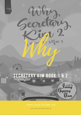 Ulasan Buku : Why Secretary Kim Buku 1 Dan 2