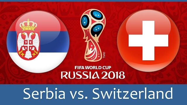 Serbia vs Switzerland Full Match Replay 22 June 2018