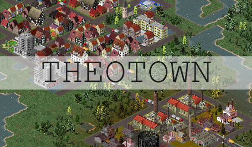 TheoTown Download APK+MOD
