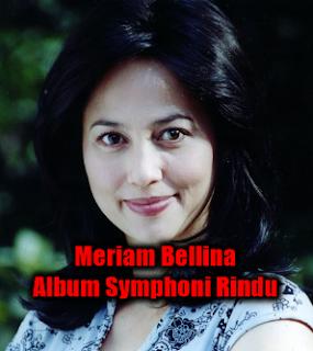 Lagu Pop Lawas Mp3 Meriam Bellina Album Symphoni Rindu Lengkap Full Rar