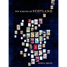The Making Of Scotland: A Comprehensive Guide To The Growth Of Its Cities, Towns And Villages