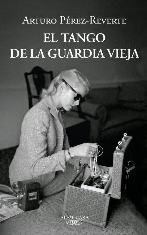 El tango de la Guardia Vieja - Arturo Pérez-Reverte (2012)