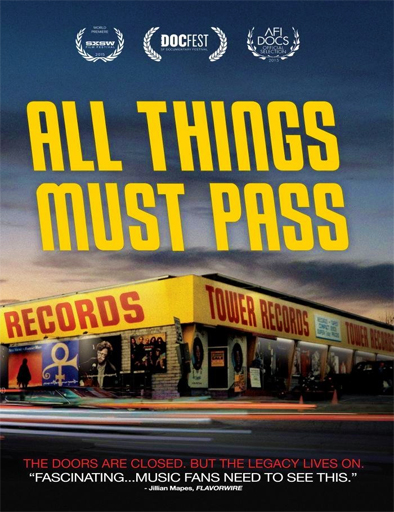 ver All Things Must Pass: The Rise and Fall of Tower Records (2015) Online