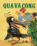 Quạ Và Công - Truyện Cổ Tích Việt Nam - Nhiều Tác Giả