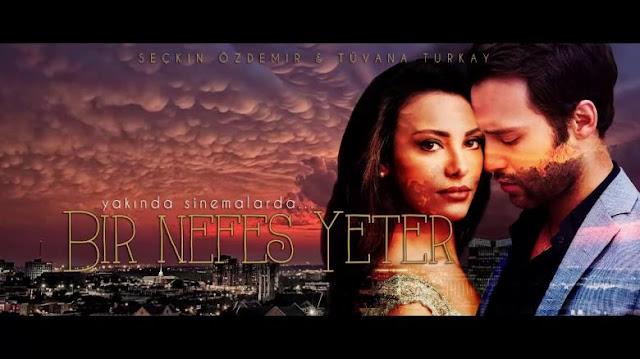 Bir nefes yeter - One Breath is Enough   Plot Summary