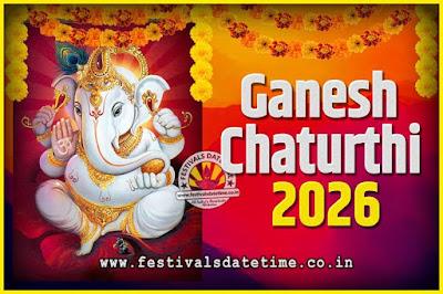 2026 Ganesh Chaturthi Pooja Date and Time, 2026 Ganesh Chaturthi Calendar