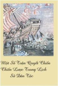Một số trận quyết chiến chiến lược trong lịch sử dân tộc - Phan Huy Lê, Bùi Đăng Dũng, Phan Đại Doãn
