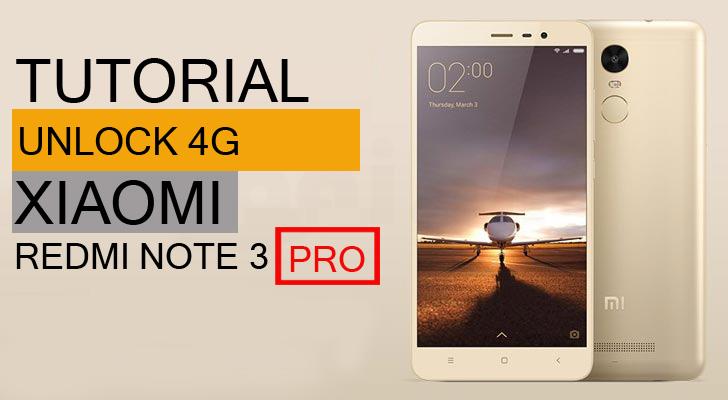 Tutorial Unlock 4g Dan Flashing Xiaomi Redmi Note 3 Pro Gayafone