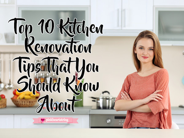 Top 10 Kitchen Renovation Tips That You Should Know About
