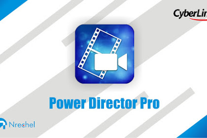 Aplikasi Power Director Pro Tanpa Watermark