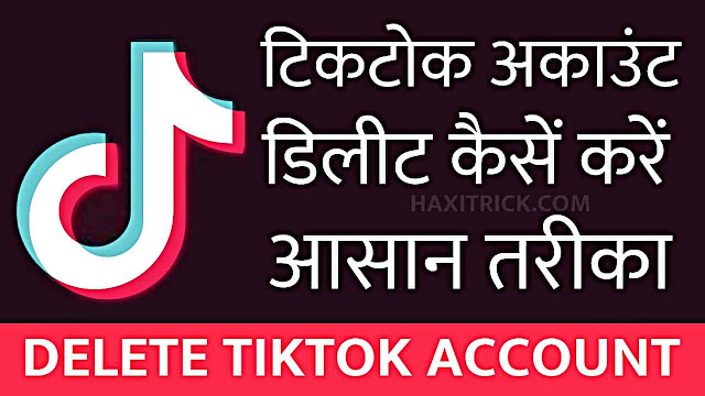 TikTok Account Permanentely Delete Kaise Kare in Hindi