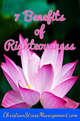 7 Benefits of righteousness