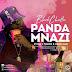 New Audio|Black Chatta_Panda Mnazi|Listen/Download Now