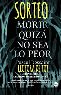 SORTEO DE 'MORIR QUIZÁ NO SEA LO PEOR¨