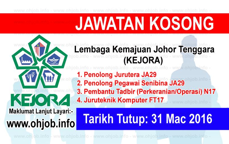 Jawatan Kerja Kosong Lembaga Kemajuan Johor Tenggara (KEJORA) logo www.ohjob.info mac 2016