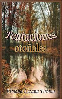Tentaciones otoñales - Viviana Lizana Urbina (ebook)