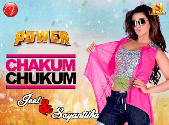 Chakum Chukum - Power, Jeet, Sayantika