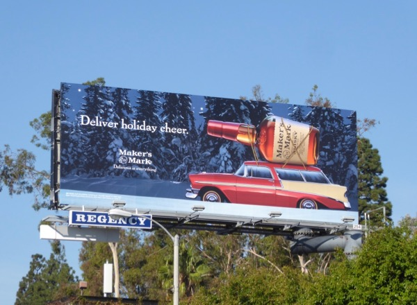 Deliver holiday cheer Makers Mark Bourbon billboard