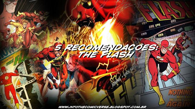 http://intothecomicverse.blogspot.com.br/2015/11/5-recomendacoes-flash.html