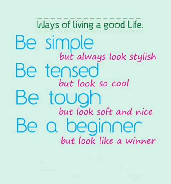 Ways Of Living A Good Life Be Smile But Always Saying Pictures