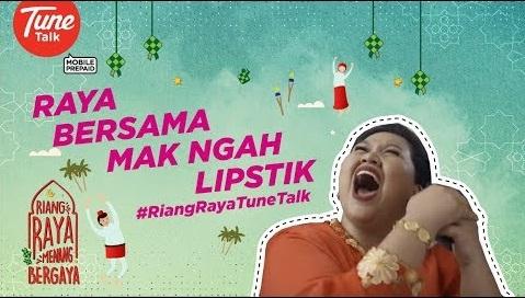 #RiangRayaTuneTalk - Raya Bersama Mak Ngah Lipstik