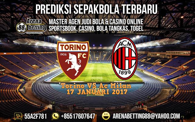 Prediksi Pertandingan Torino Vs Milan 17 Januari 2017