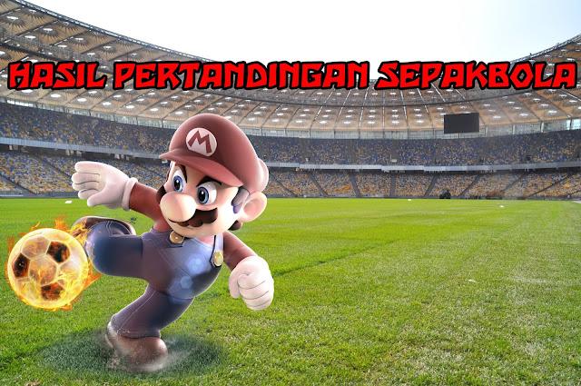 HASIL PERTANDINGAN SEPAKBOLA 10-11 SEPTEMBER 2018